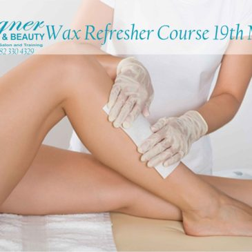 Wax refresher course 19th March 2018 from 9am to 1pm.